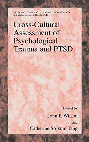 Cross-Cultural Assessment of Psychological Trauma and PTSD (International and Cultural Psychology)