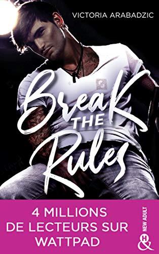Break the rules de Victoria Arabadzic 510TB+ujaOL