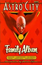 Kurt Busiek's Astro City: Family Album
