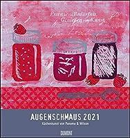 Augenschmaus 2021 - Kuechen- und Kunst-Kalender: Siebdrucke mit sinnigen Spruechen - Von Henrike Wilson und Panama - Wandkalender Format 45 x 48 cm