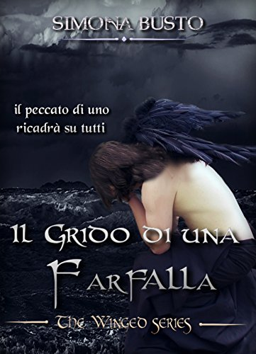 Il grido di una farfalla (The Winged)