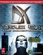 Deus Ex - The Conspiracy : Prima's Official Strategy Guide de Prima Development