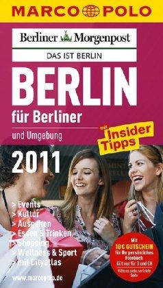 Image of MARCO POLO Stadtführer Berlin für Berliner 2011