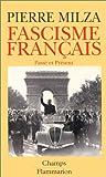Fascisme français, passé et présent