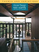 Themes and Variations: House Design: Ray Kappe: Architects/Planners (House Design, 3)
