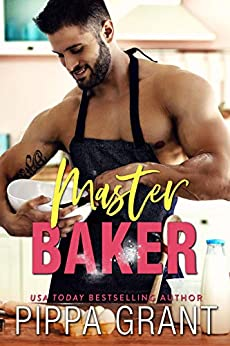 Master Baker by [Pippa Grant]