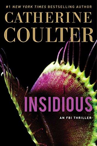 Insidious (20) (An FBI Thriller)