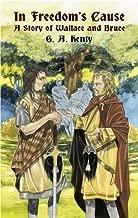 في حالة Freedom التي تسبب: A قصة Wallace و Bruce (Dover Classics الأطفال)