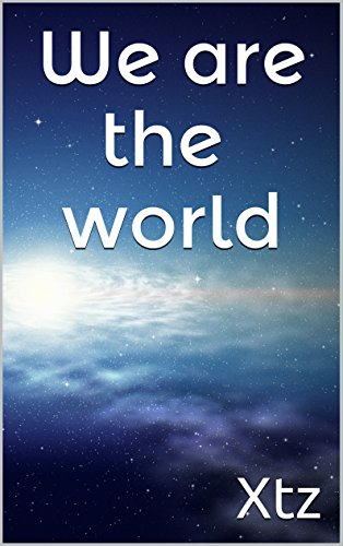 We are the world (English Edition)