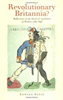 Revolutionary Britannia?: Reflections on the threat of revolution in Britain, 1789-1848 by Edward Royle(2000-12-28)