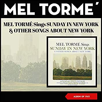 Mel Tormé Sings Sunday in New York & Other Songs About New York (Album of 1963)