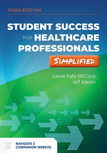 Compare Textbook Prices for Student Success for Health Professionals Simplified 3 Edition ISBN 9781975114459 by McCorry, Laurie Kelly,Mason, Jeff