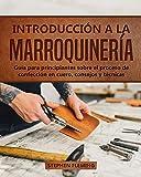 Introducción a la Marroquinería: Guía para principiantes sobre el proceso de confección en cuero, consejos y técnicas: 1 (DIY Spanish)