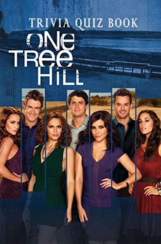 One Tree Hill: Trivia Quiz Book (English Edition)