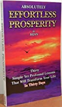 Absolutely Effortless Prosperity - Book I