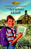 Concord Cunningham the Scripture Sleuth (Concord Cunningham Mysteries (Paperback))
