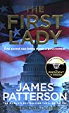 The First Lady: One secret can bring down a government - James Patterson