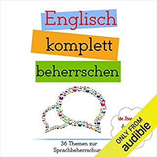 Englisch komplett beherrschen: 36 Themen zur Sprachbeherrschung [English completely mastered: 36 subjects in language proficiency] Titelbild