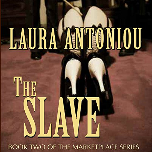 The Slave: Book Two of the Marketplace Series cover art