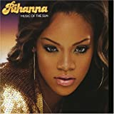 Music of the Sun - Rihanna