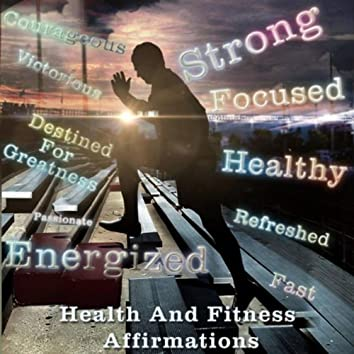 Health and Fitness Affirmations