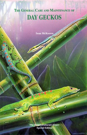 The General Care and Maintenance of Day Geckos (General Care Maintenance of Series)