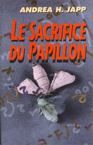 Le sacrifice du papillon