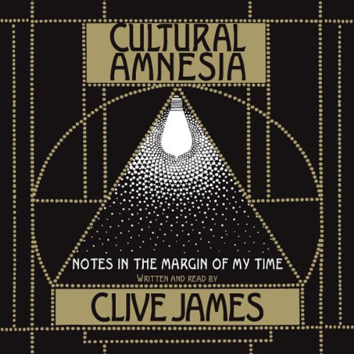 Cultural Amnesia audiobook cover art
