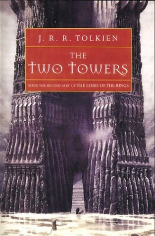 The Two Towers: Being the Second Part of The Lord of the Ringsの詳細を見る