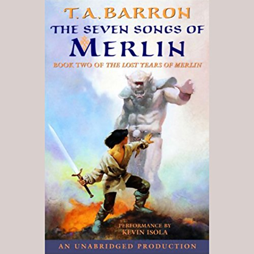 The Seven Songs of Merlin audiobook cover art