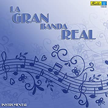 La Gran Banda Real