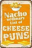 Nacho - Cartel de hierro para decoración de la pared con citas inspiradoras de la lista ordinaria de queso, 20 x 30 cm