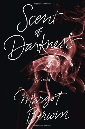 Image of Scent of Darkness: A Novel
