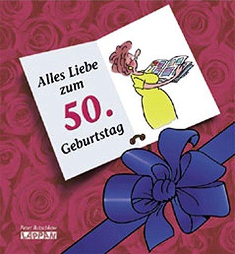 Herzlichen Glückwunsch zum 50. Geburtstag (Frauen) (Viel-Spass-Bücher)