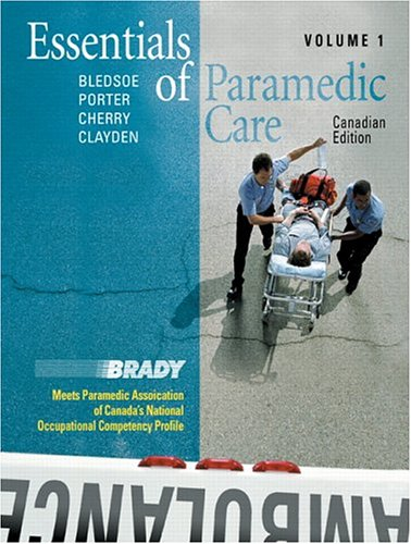 Essentials of Paramedic Care - Canadian Edition, Volume I (v. 1)