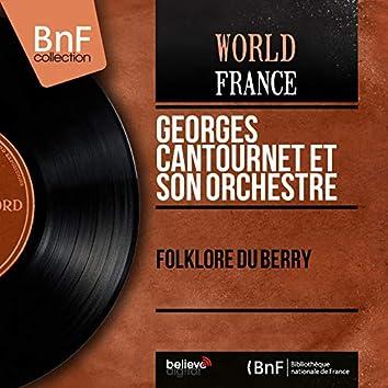 Folklore du Berry (feat. Gérard Delord, Lucien Guillemain) [Mono Version]