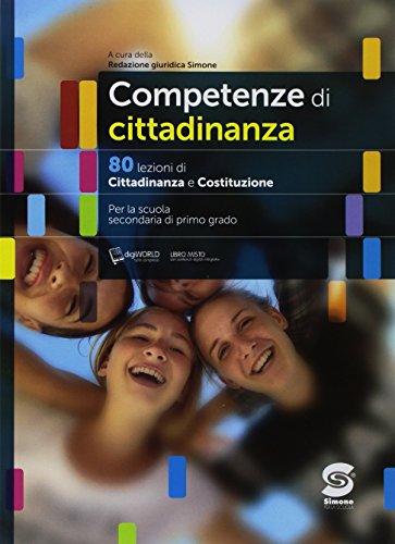 Competenze di cittadinanza. 80 lezioni di cittadinanza e Costituzione. Per la Scuola secondaria di primo grado. Con ebook. Con espansione online