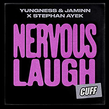 Nervous Laugh