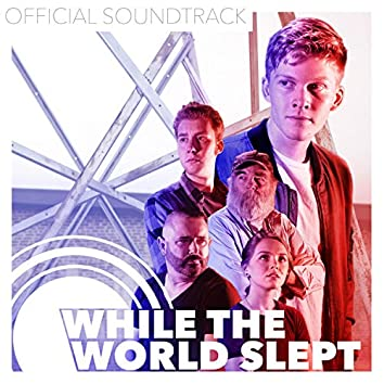 While the World Slept (Original Motion Picture Soundtrack)