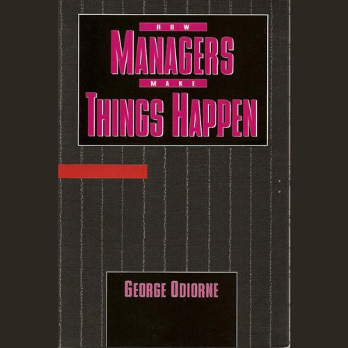 How Managers Make Things Happen cover art