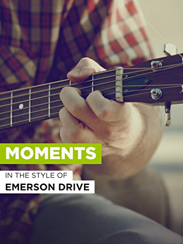 Moments in the Style of 'Emerson Drive'