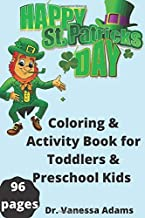 Happy St Patricks day: Coloring & Activity Book for Toddlers & Preschool Kids