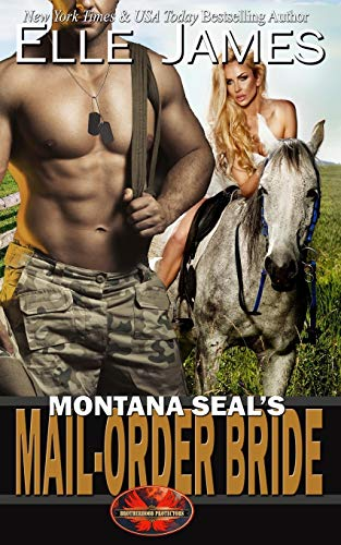 Compare Textbook Prices for Montana SEAL's Mail-Order Bride Brotherhood Protectors  ISBN 9781626951549 by James, Elle