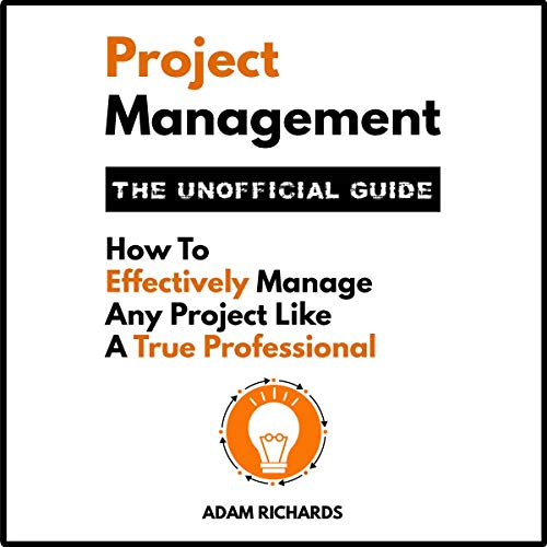 Page de couverture de Project Management: The Unofficial Guide
