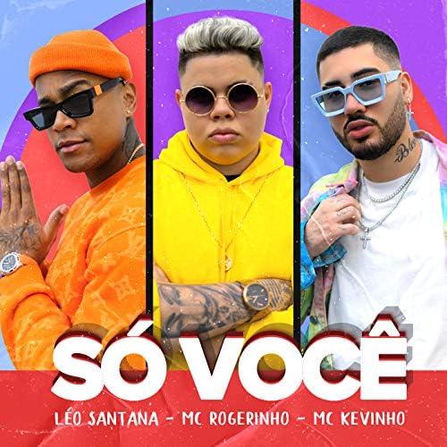 Léo Santana, MC Rogerinho & Mc Kevinho
