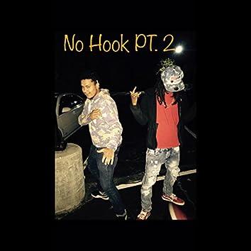 No Hook, Pt. 2