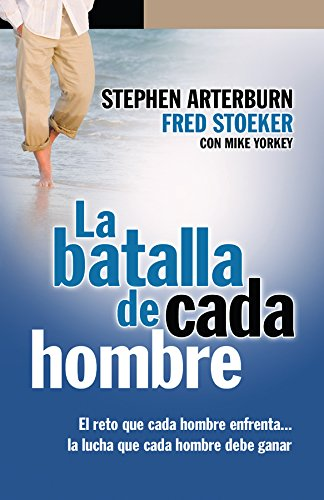 La Batalla de Cada Hombre (Spanish Edition)