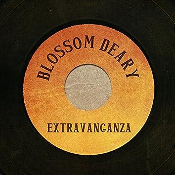 Blossom Deary Extravaganza