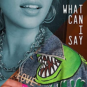 What Can I Say (feat. Jack Lyall)