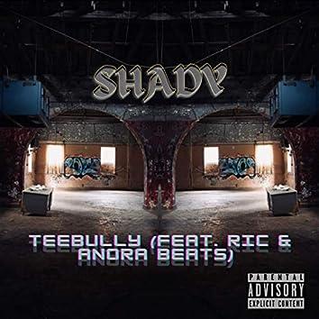Shady (feat. Ric & Anora Beats)